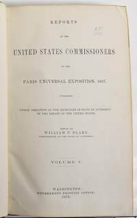 image of Reports of the United States Commissioners to the Paris Universal Exposition, 1867, Volume V.
