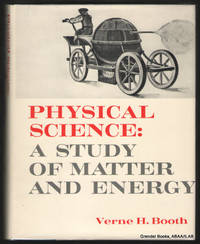 Physical Science:  A Study of Matter and Energy.