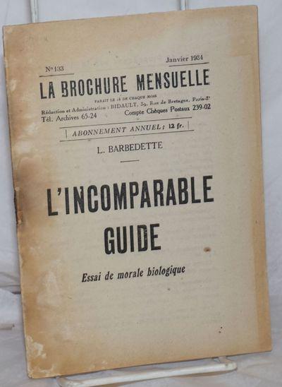 Paris: Groupe de Propagande par la Brochure, 1934. Pamphlet. 44p., stapled wraps, 5.25x7.25 inches, ...