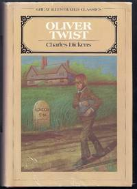 Oliver Twist. Great Illustrated Classics