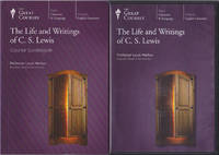 The Life and Writings of C.S. Lewis (The Great Courses, 297)