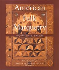 American Folk Marquetry: Masterpieces in Wood