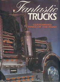 image of Fantastic Trucks: Customized Kings of the Road