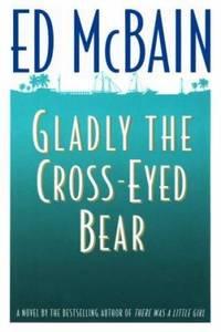 Gladly the Cross-Eyed Bear