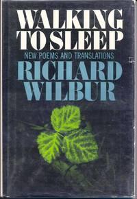WALKING TO SLEEP. NEW POEMS AND TRANSLATIONS