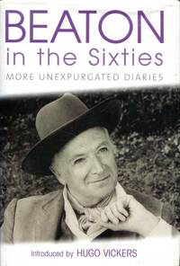 image of Beaton in the Sixties : More unexpurgated diaries