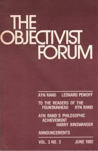 The Objectivist Forum Vol. 3 No. 3 June 1982