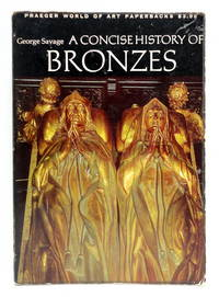 A Concise History of Bronzes