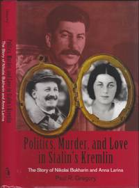 image of Politics, Murder, and Love in Stalin's Kremlin (Hoover Institution Press Publication, 579)