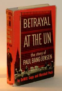 Betrayal at the UN: The Story of Paul Bang-Jensen