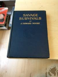 Savage Survivals