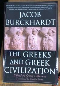 image of The Greeks and Greek Civilization  / civilisation