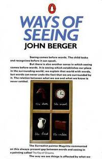 image of Ways of Seeing: Based on the BBC Television Series