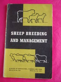 SHEEP BREEDING AND MANAGEMENT (Ministry of Agriculture, Fisheries and Food Bulletin No. 166)