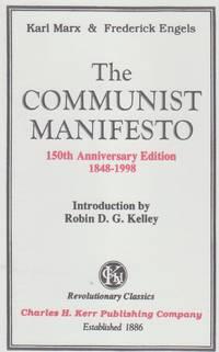 The Communist Manifesto. 150th Anniversary Edition (1848-1998)