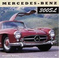 Mercedes-Benz 300SL by Dennis Adler - Paperback - 2001 - from ThriftBooks (SKU: G0760312133I3N00)