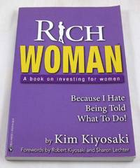 image of Rich Woman: A Book on Investing for Women, Take Charge Of Your Money, Take Charge Of Your Life