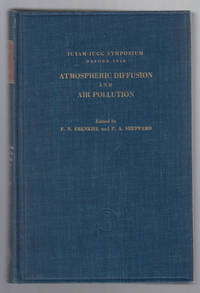 Atmospheric Diffusion and Air Pollution:  Proceedings of a Symposium Held  At Oxford, August 24-29, 1958
