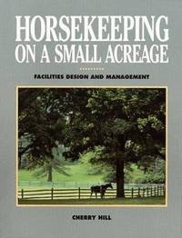 image of Horsekeeping on a Small Acreage: Facilities Design and Management