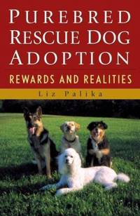 image of Purebred Rescue Dog Adoption : Rewards and Realities