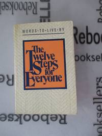 Twelve Steps for Everyone Meditation Book- Revised and Updated