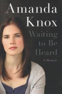 Waiting to Be Heard : A Memoir