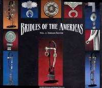 image of Bridles of the Americas: Vol. 1: Indian Silver