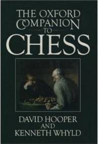 The Oxford Companion to Chess by David Hooper - Paperback - 1996-06-04 - from Books Express and Biblio.com