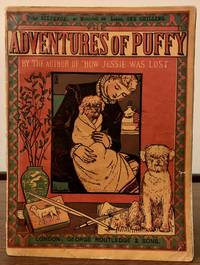Adventures Of Puffy (By The Author of How Jessie Was Lost)  New Sixpenny Toy Books.  New Sixpenny Toy Books