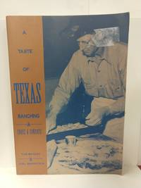 Taste of Texas Ranching: Cooks and Cowboys