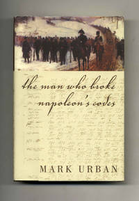image of The Man Who Broke Napoleon's Codes  - 1st Edition/1st Printing