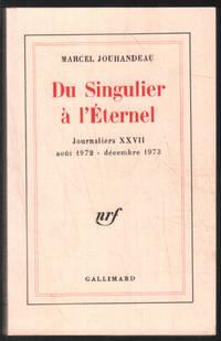 image of Du singulier à l'éternel ( journaliers XXVII   aout 1972 - décembre 1973