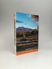image of CALIFORNIA DESERT MIRACLE: The Fight for Desert Parks and Wilderness