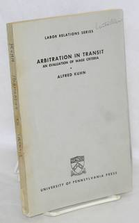 Arbitration in transit; an evaluation of wage criteria
