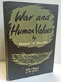 War and Human Values: An Essay on the Immortality of War