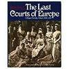 Last Courts Of Europe