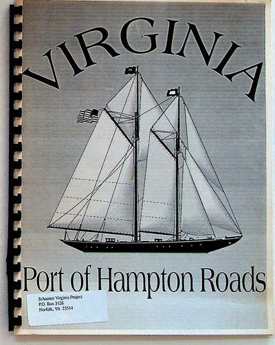 Schooner Virginia Project, 1997. Paperback. Very Good. Paperback. 4to. Proposal made by the Schooner...