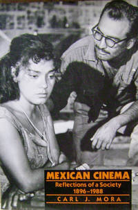 Mexican Cinema:  Reflections of a Society, 1896-1980