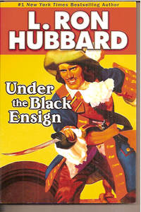 Under the Black  Ensign: A Pirate Adventure of Loot, Love and War on the Open Seas (Stories from the Golden Age)