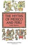 Myths Of Mexico and Peru