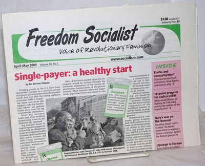 Seattle: Freedom Socialist Party, 2009. Newspaper. One issue, 12p, small tear on cover wrap on top r...