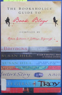 Bookaholics' Guide to Book Blogs, The