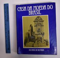 Casa da Moeda do Brasil: 290 Anos de Historia 1694/1984