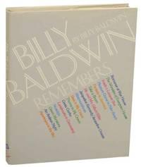 Billy Baldwin Remembers