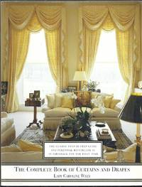 The Complete Book of Curtains and Drapes