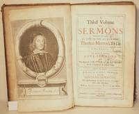 A Third Volume Of Sermons Preached By the Late Reverend and Learned Thomas Manton in Two Parts