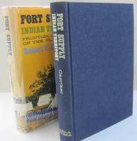 Fort Supply Indian Territory; Frontier Outpost on the Plains