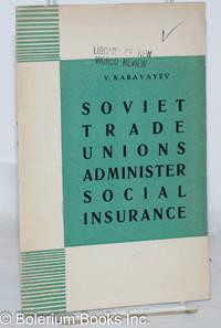 image of Soviet Trade Unions Administer Social Insurance