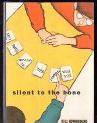 Silent to the Bone (Jean Karl Bks.)