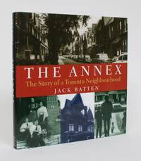image of The Annex: The Story of a Toronto Neighbourhood